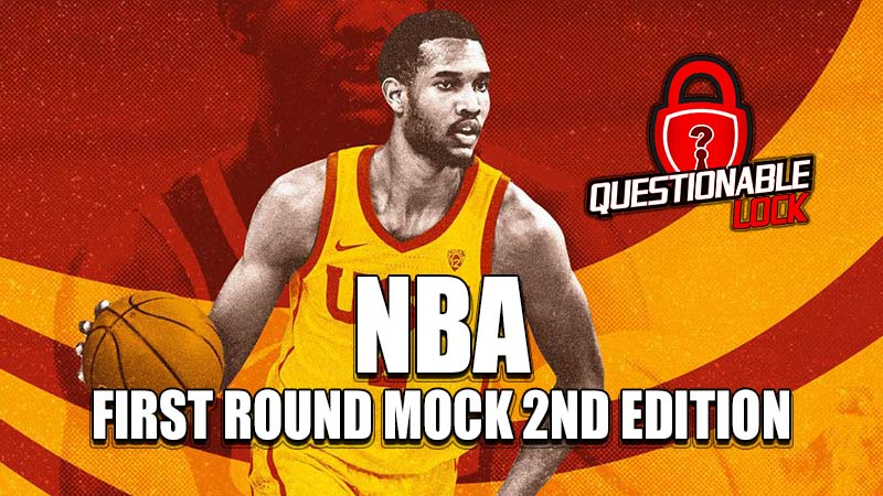 NBA First Round Mock 2nd Edition