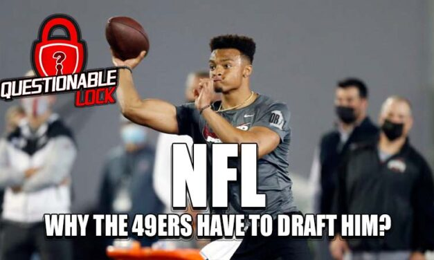 Why the 49ers have to and will draft Justin Fields with the 3rd overall pick in the 2021 NFL Draft if he's available